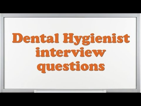 dental hygiene interview questions   April.onthemarch.co